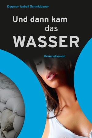 cover_und_dann_kam_das_Wasser.jpg